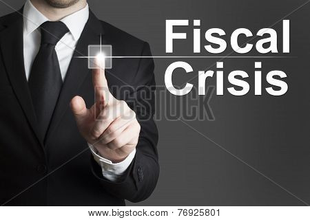 Businessman Pushing Button Fiscal Crisis