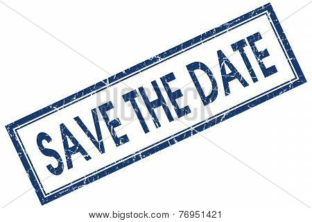 Save The Date Blue Square Stamp Isolated On White Background