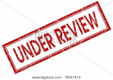 Under Review Red Square Stamp Isolated On White Background