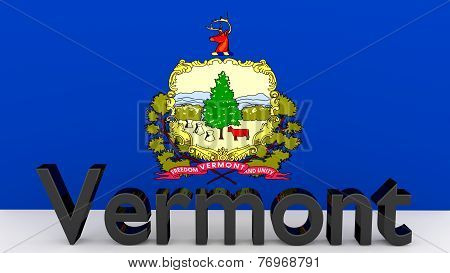 Us State Vermont, Metal Name In Front Of Flag