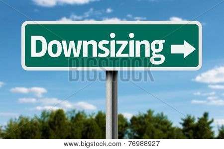Downsizing creative green sign