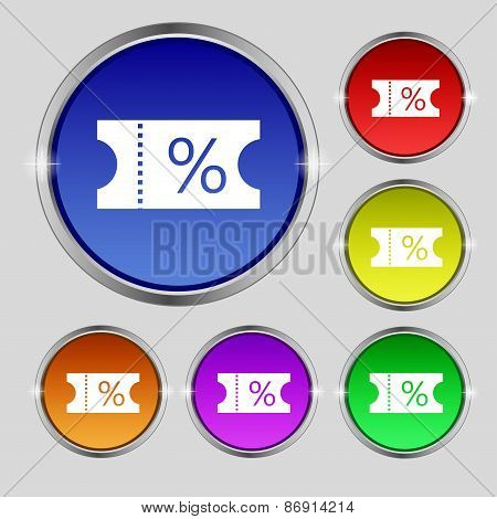 Ticket Discount Icon Sign. Round Symbol On Bright Colourful Buttons. Vector