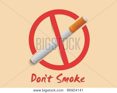 Anti smoking sign and symbol with text Don't Smoke, can be used as poster, banner or flyer for No Smoking Day.