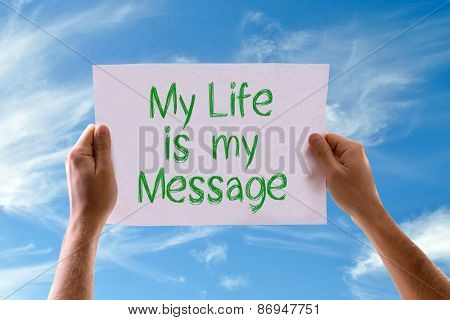 My Life is My Message card with sky background