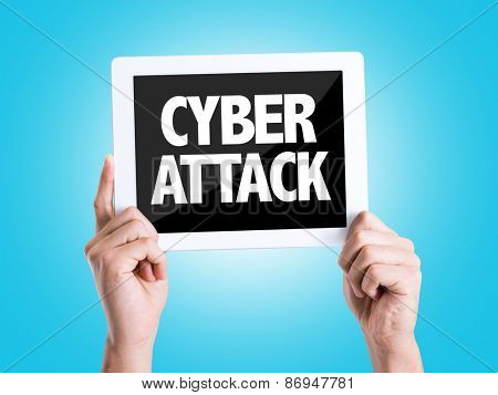 Tablet pc with text Cyber Attack with blue background