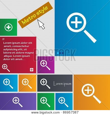 Magnifier Glass, Zoom Tool Icon Sign. Metro Style Buttons. Modern Interface Website Buttons