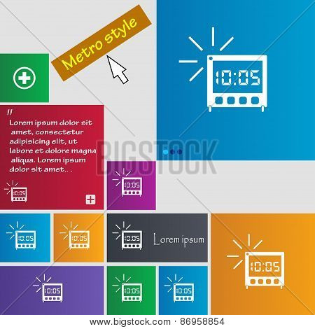 Digital Alarm Clock Icon Sign. Metro Style Buttons. Modern Interface Website Buttons With Cursor Poi