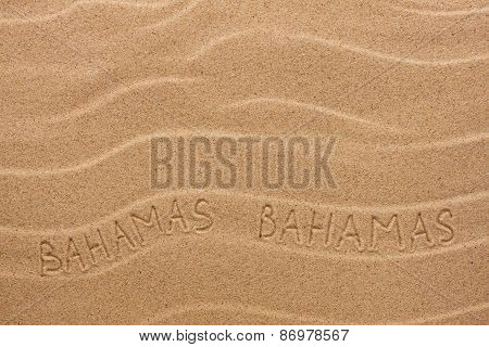 Bahamas Inscription On The Wavy Sand