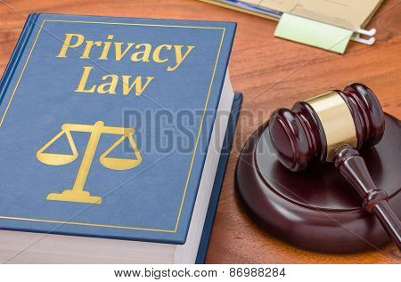 A Law Book With A Gavel - Privacy Law
