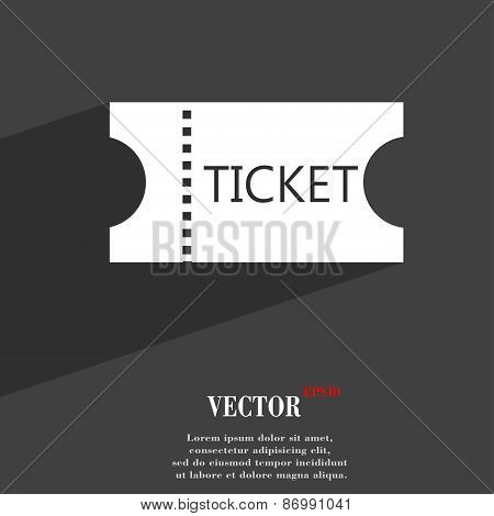 Ticket Icon Symbol Flat Modern Web Design With Long Shadow And Space For Your Text. Vector