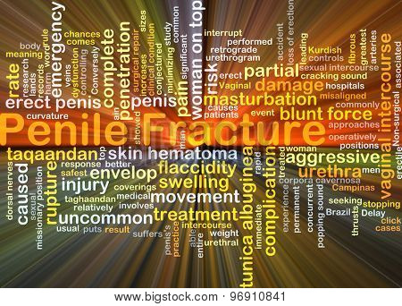 Background concept wordcloud illustration of penile fracture glowing light