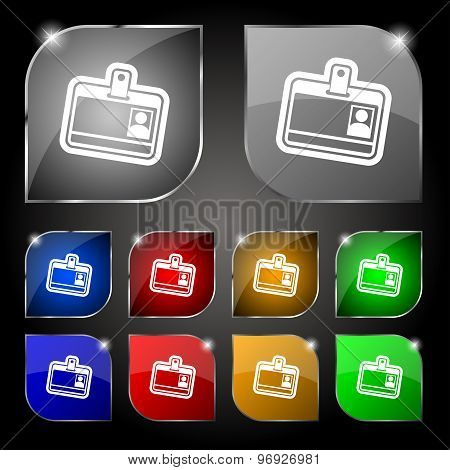 Id Card Icon Sign. Set Of Ten Colorful Buttons With Glare. Vector