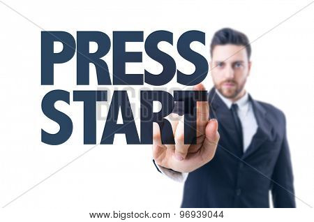 Business man pointing the text: Press Start