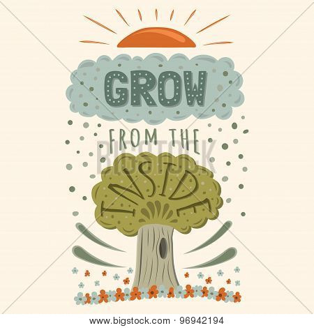 Vector modern flat design hipster illustration with phrase Grow from the inside