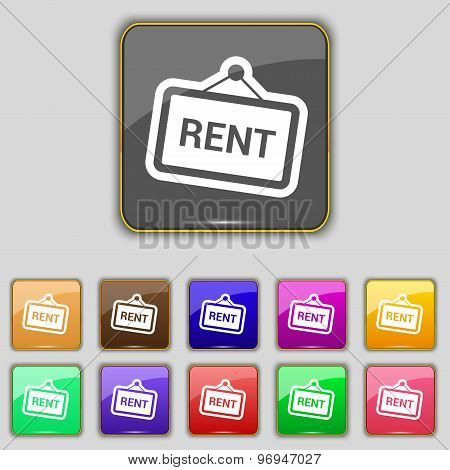 Rent Icon Sign. Set With Eleven Colored Buttons For Your Site. Vector