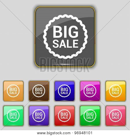 Big Sale Icon Sign. Set With Eleven Colored Buttons For Your Site. Vector