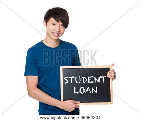 Asian man with the blackboard showing phrase of student loan