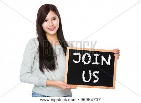 Young woman hold with chalkboard showing join us on board