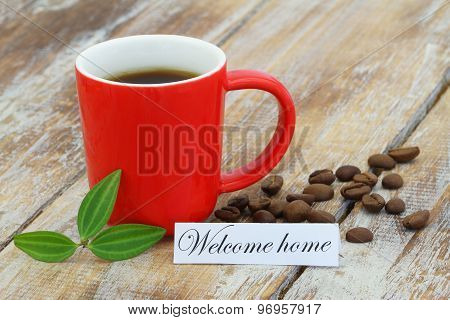 Welcome home card with mug of coffee