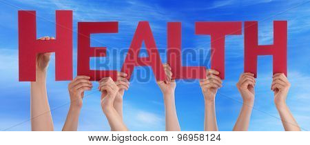 Many People Hands Holding Red Straight Word Health Blue Sky
