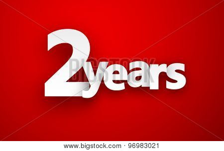 Two years paper sign over red. Vector illustration.