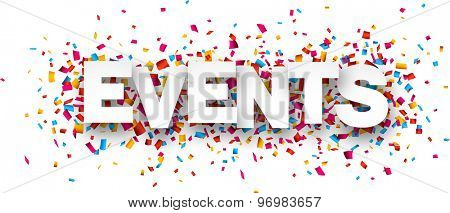 White events sign over confetti background. Vector holiday illustration.