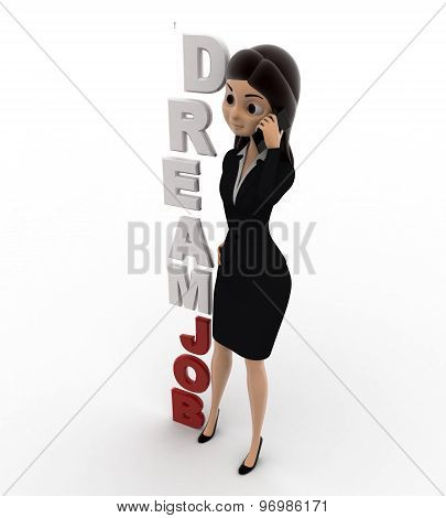3D Woman Calling On Phone With Dream Job Text Concept