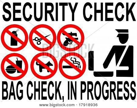 Security check bag inspection in progress sign