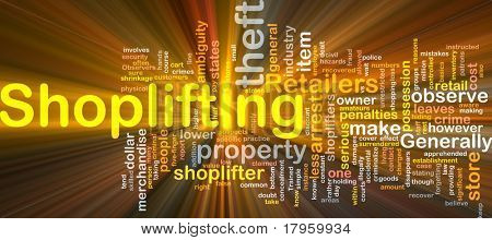 Background concept wordcloud illustration of shoplifting glowing light