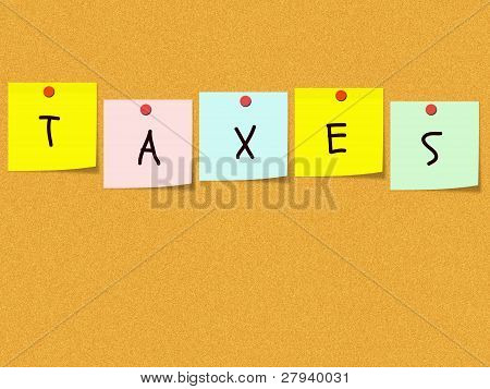 Taxes On Corkboard And Sticky Notes
