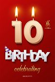 Burning Birthday Candle In The Form Of Number 10 Figure And Happy Birthday Celebrating Text With Par poster