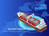 Large Freight Vessel With Cargo Containers Located Over World Map As Illustration Of Global Sea Logi poster