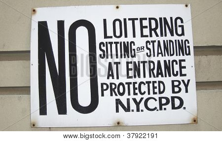 No Loitering Sitting or Standing