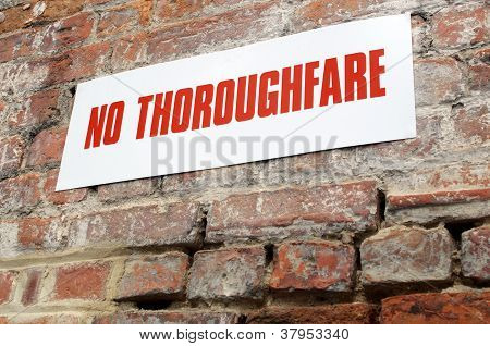 No Thoroughfare Sign