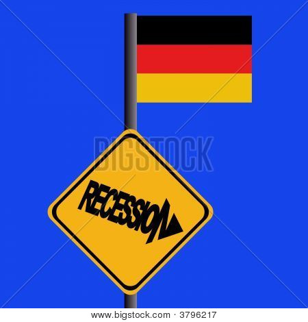 Recession Sign With German Flag