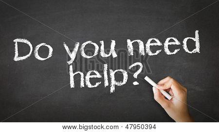 Do You Need Help