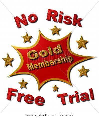 No Risk Gold Membership Free Trail