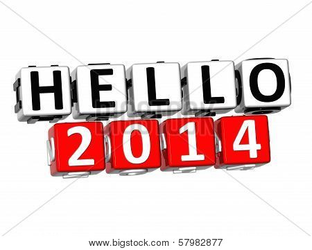3D Hello 2014 Button Click Here Block Text