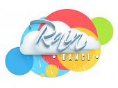 stock photo of dancing rain  - Beautiful stylish text Rain Dance and cloud on colourful abstract background - JPG