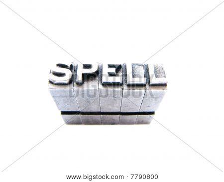 Spell  Sign Written In Vintage Letterpress Blocks