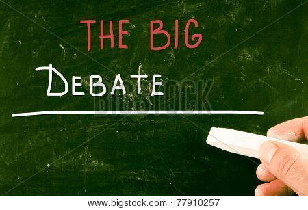 The Big Debate handwritten with chalk