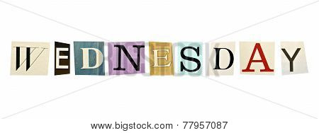 Wednesday formed with magazine letters on a white background