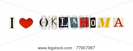 I Love Oklahoma formed with magazine letters on a white background