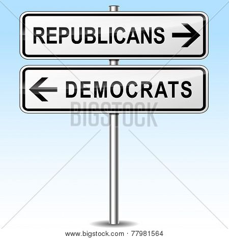 Republicans And Democrats Directions Sign