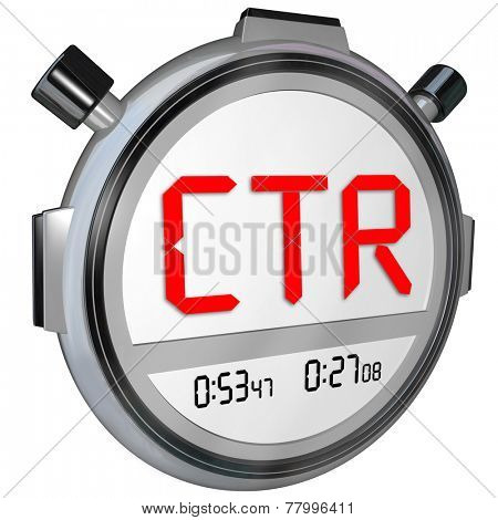 CTR letters in acronym on stopwatch clock or timer to illustrate Click-Through Rate on an internet website to measure views or clicks on an ad or article