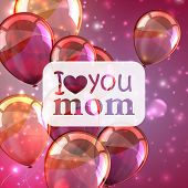 image of i love you mom  - I love you mom - JPG