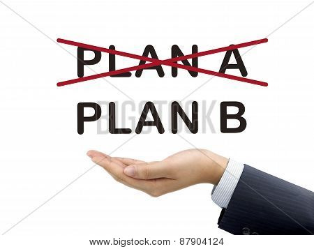 Plan B Holding By Businessman's Hand