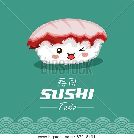 Vector sushi cartoon character illustration. Tako means filled with cooked octopus. Chinese word means sushi.