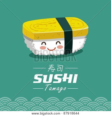 Vector sushi cartoon character illustration. Tamago means filled with egg. Chinese word means sushi.