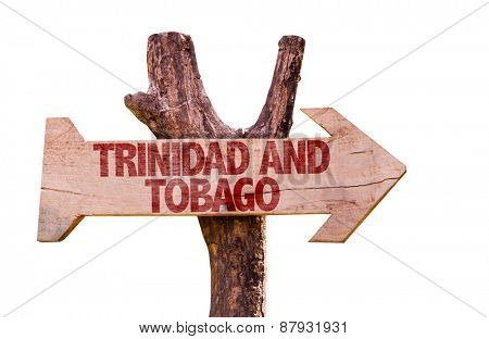 Trinidad and Tobago wooden sign isolated on white background
